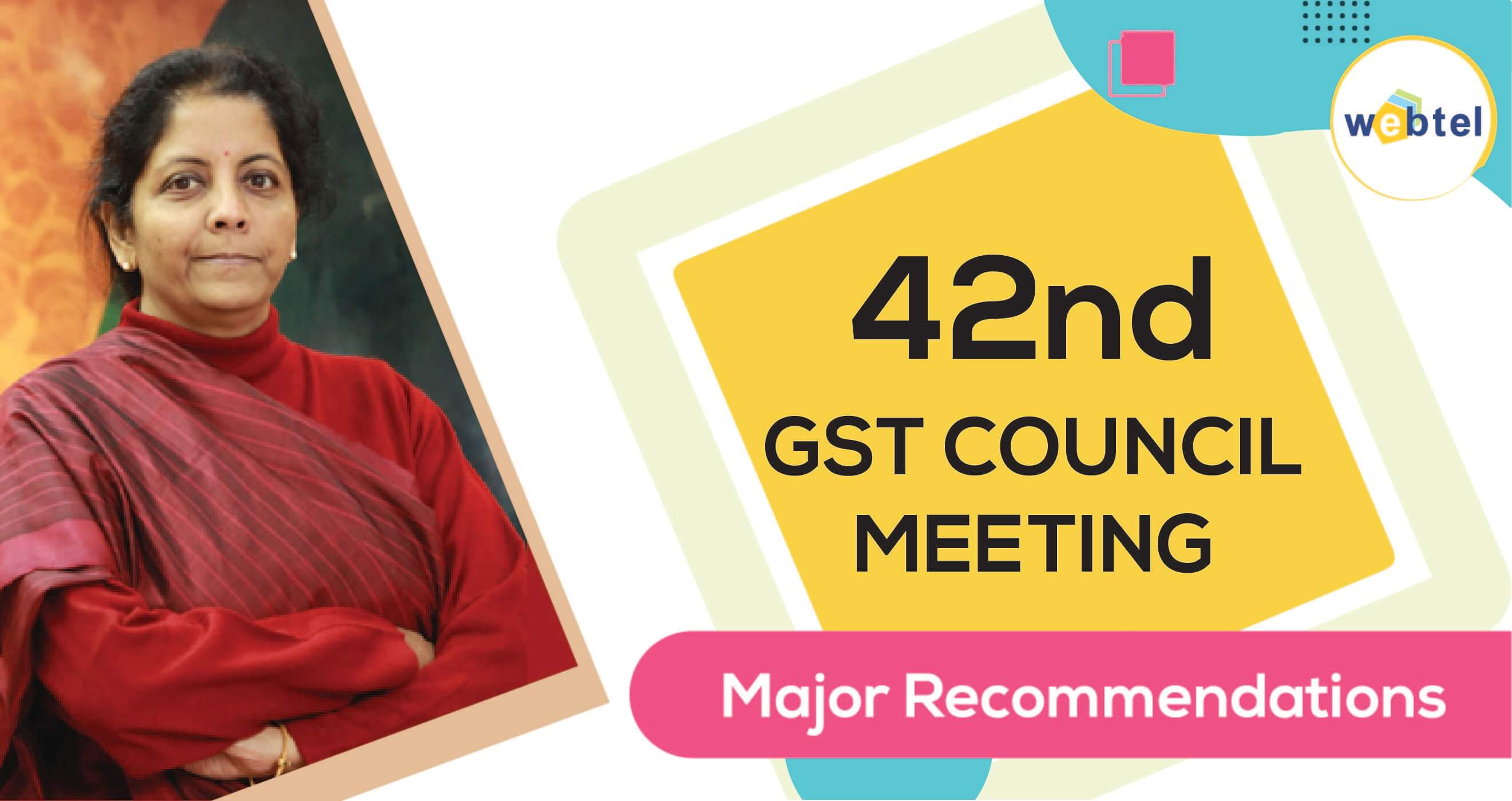 42nd GST Council Meeting - Highlights and Latest News