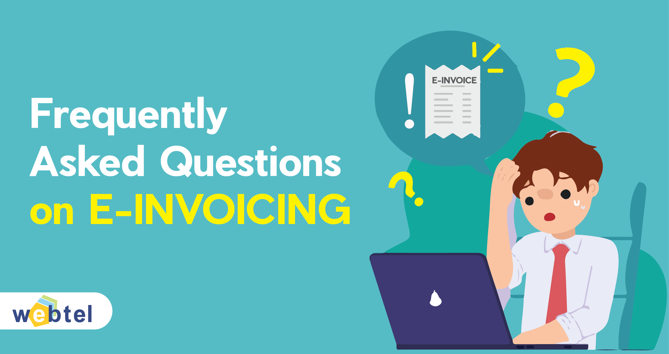 Frequently Asked Questions on e-Invoicing