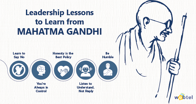 5 Leadership Lessons to Learn from Mahatma Gandhi: The Management Guru
