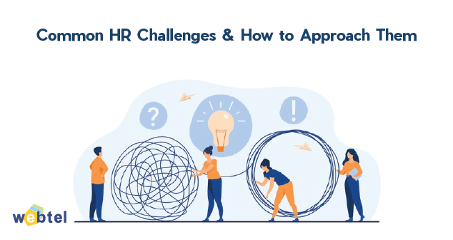 Common HR Challenges & Approach them Smartly