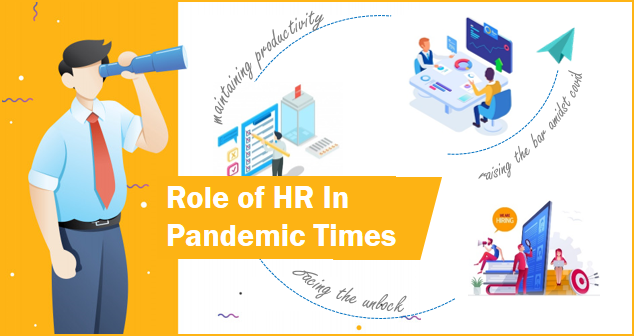 Role of HR in these Pandemic Times