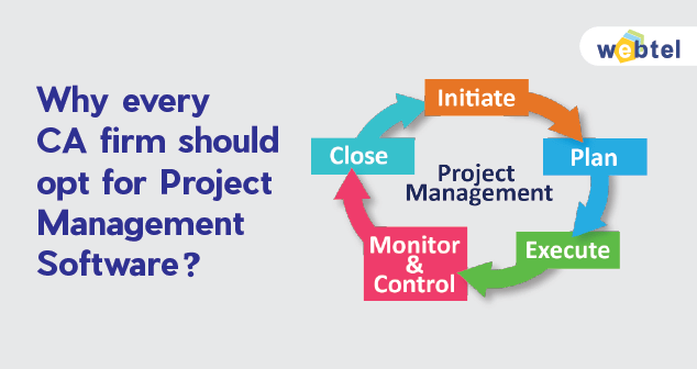 Why Every CA Firm Should Opt For Project Management Software?