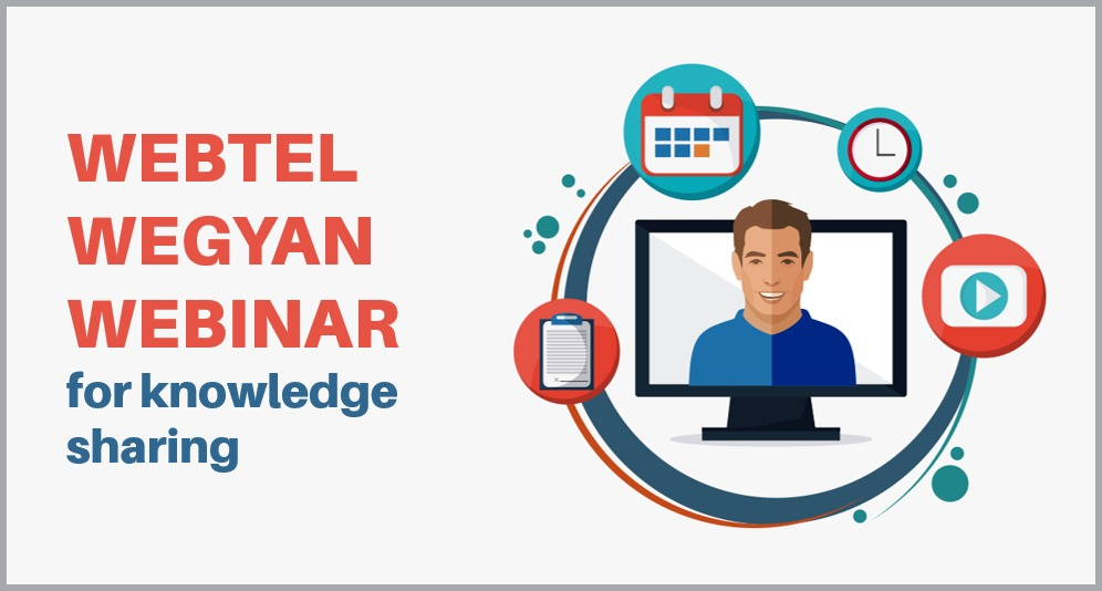 Webtel WeGyan Webinars for knowledge sharing