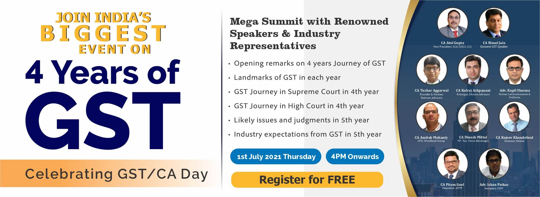 Join India's Biggest Event on 4years of GST and celebrate GST Day and CA Day